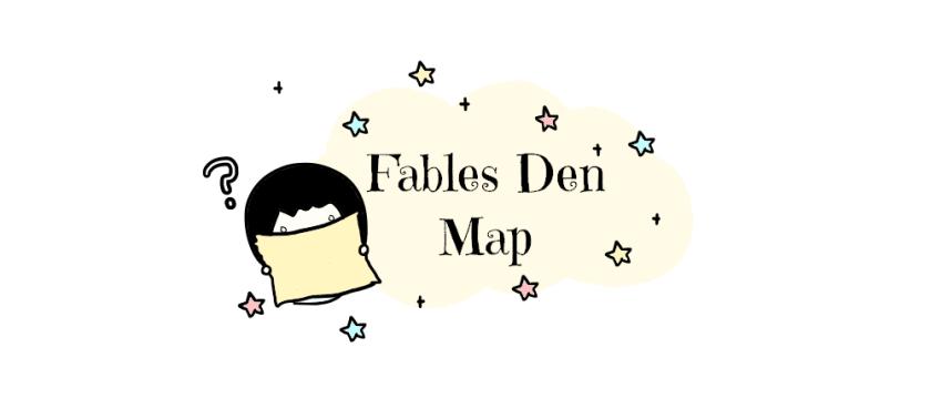 fables den map