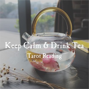 keep calm anddrink tea
