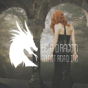 be a dragon tarot reading