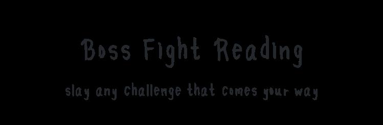 boss fight reading