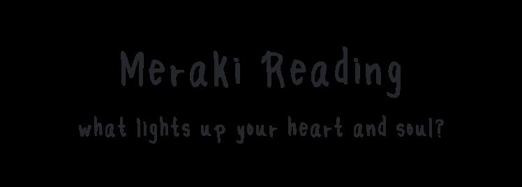 Meraki Reading